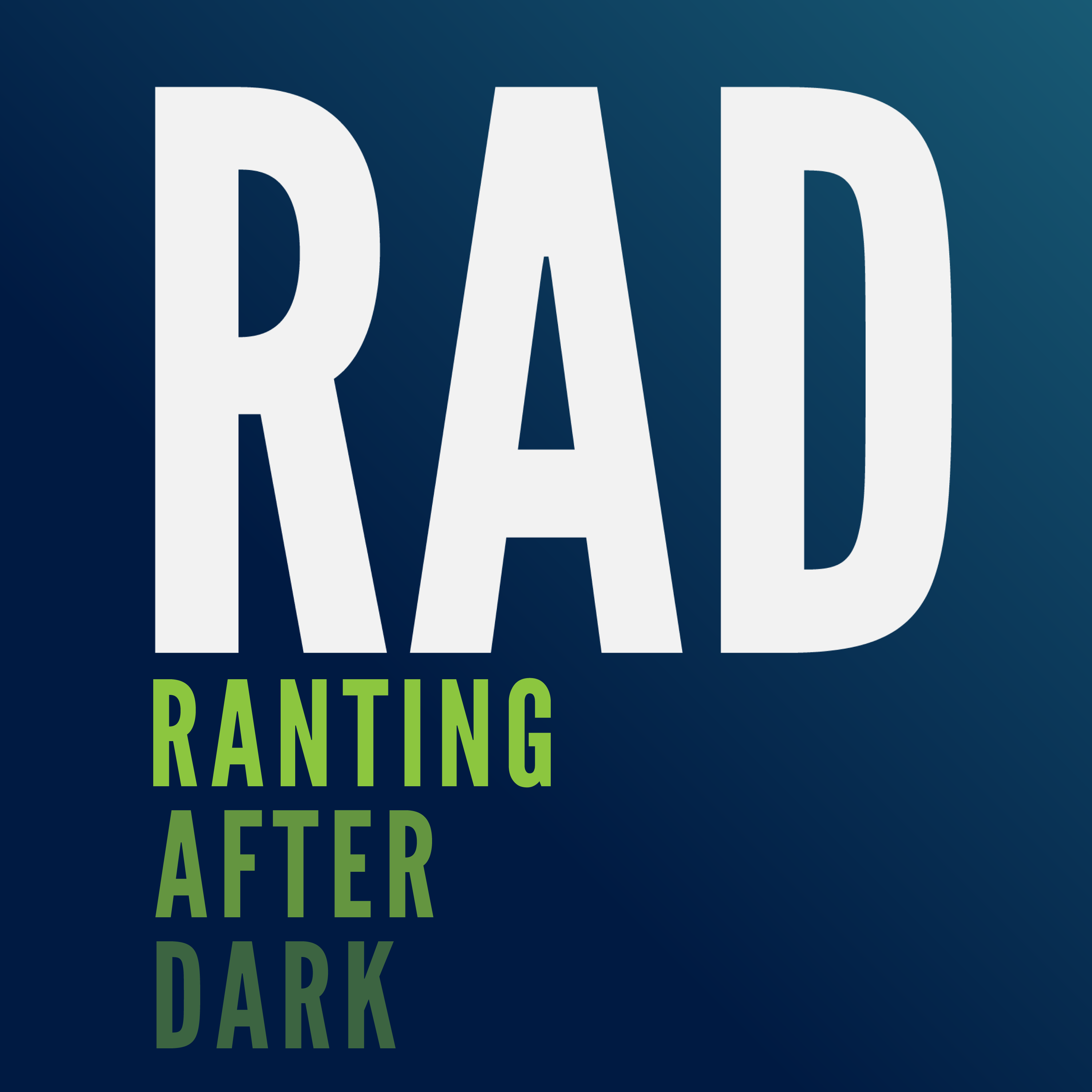 Ranting After Dark Podcast (RADcast)